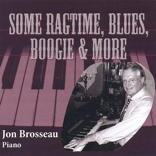 Some Ragtime, Blues, Boogie & More