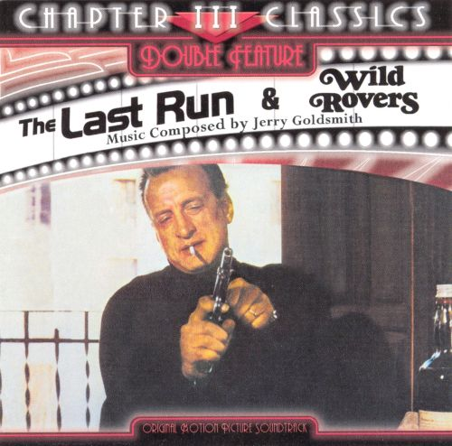 The Last Run/Wild Rovers