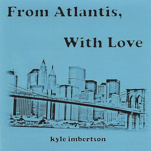 From Atlantis, With Love