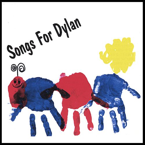 Songs for Dylan