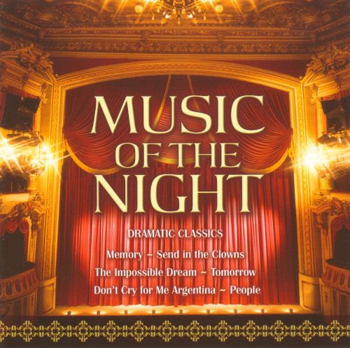 Music of the Night Dramatic Classics