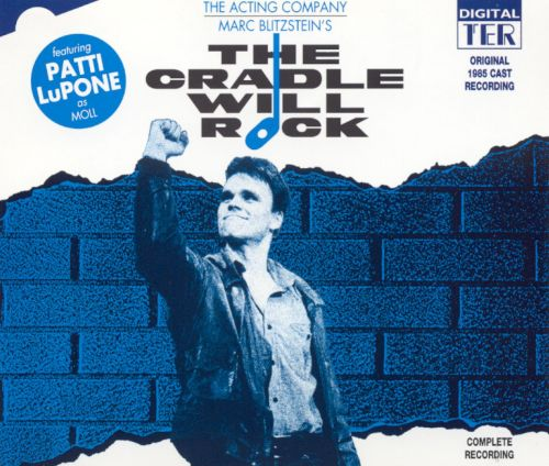 The Cradle Will Rock [1985 London Revival Cast]