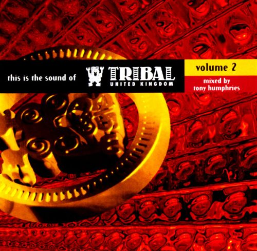 This Is the Sound of Tribal UK, Vol. 2