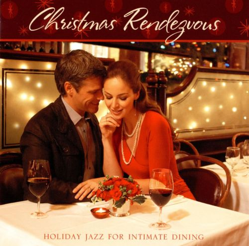 Christmas Rendezvous: Holiday Jazz for Intimate Dining