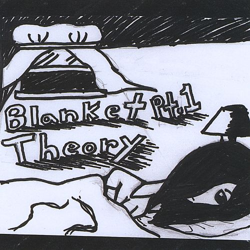 Blanket Theory, Pt. 1