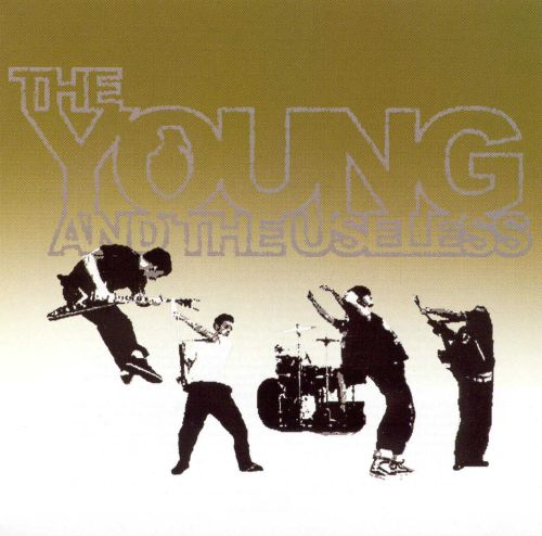 Young and the Useless
