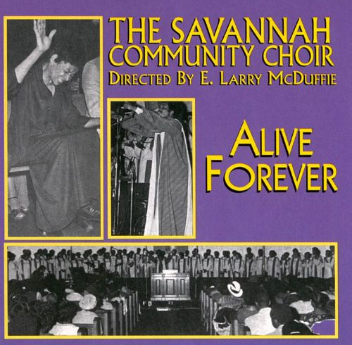 Alive Forever: Live At The Connor's Temple, Savannah, Georgia 1979