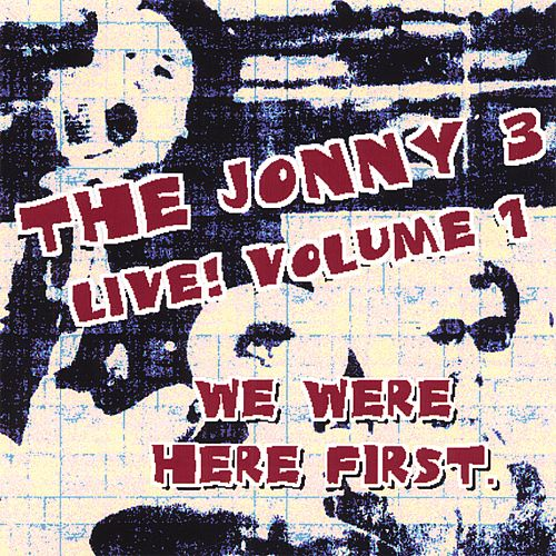 We Were Here First! Live, Vol. 1