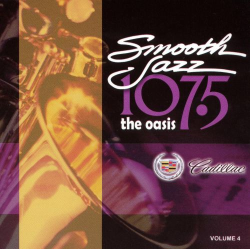 Smooth Jazz 107.5: The Oasis, Vol. 4