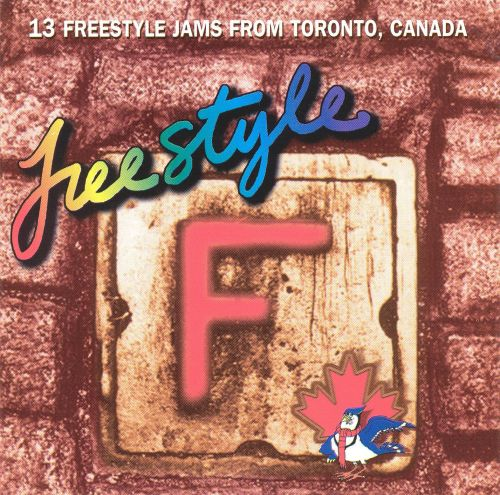 Freestyle: 13 Original Jams from Toronto, Canada