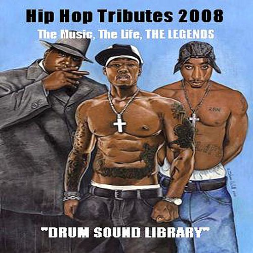 Hip Hop Tributes 2008 [Bonus 42 Drum Kits]