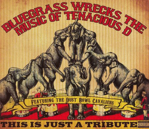 Bluegrass Wrecks the Music of Tenacious D: This Is Just a Tribute