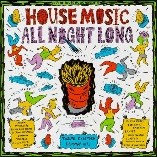 Best of house music vol 3 house music all night long for Best acid house albums