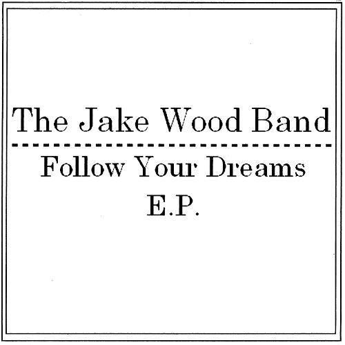 Follow Your Dreams EP