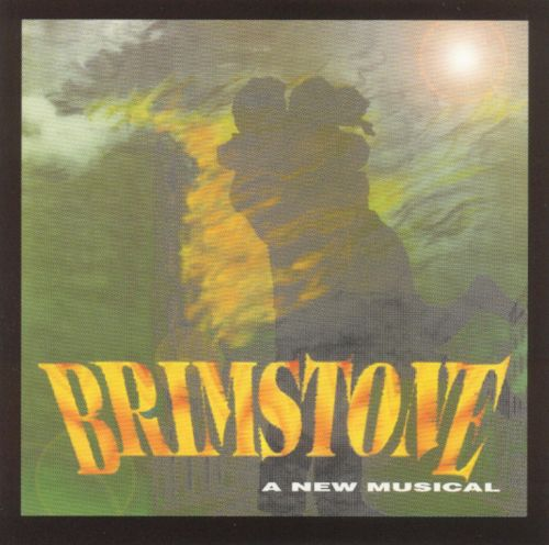 Brimstone [Original Broadway Cast]