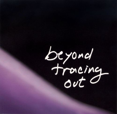 Beyond Tracing Out