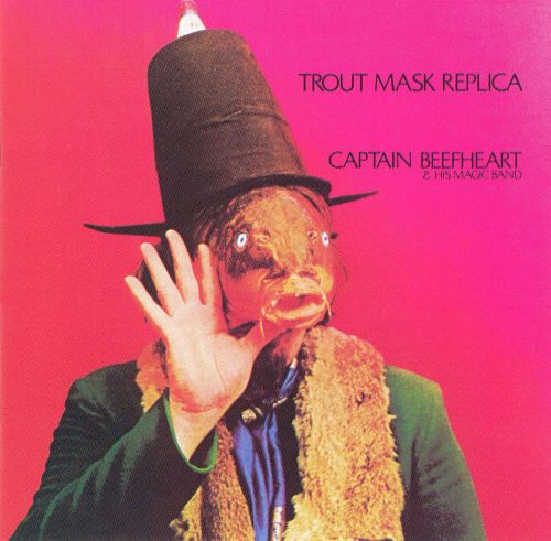 Trout Mask Replica - Captain Beefheart (1969)