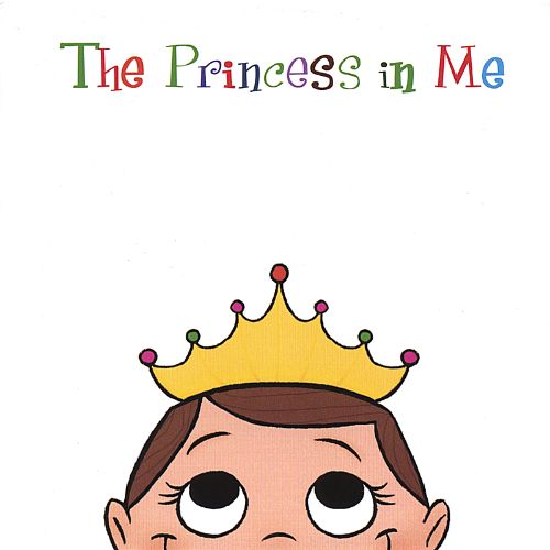 The Princess in Me