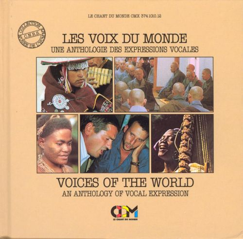 Voices of the World [Le Chant Du Monde]
