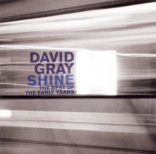Shine: The Best of the Early Years