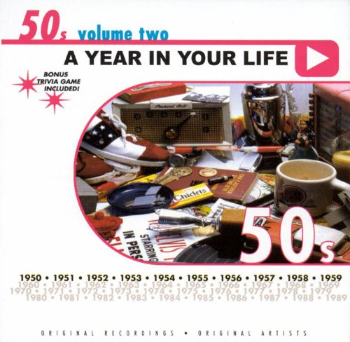 A Year in Your Life: 1950's, Vol. 3