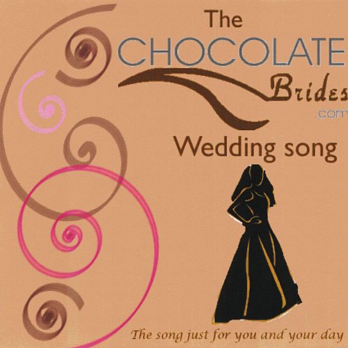 Chocolate Brides Theme Song