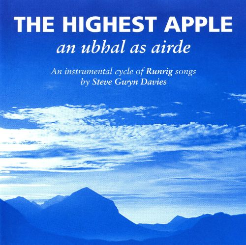 The Highest Apple: An Ubhal As Airde - An Instrumental Cycle of Runrig Songs
