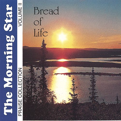 Bread of Life: Praise Collection, Vol. 2