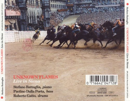 Unknown Flames: Live in Siena