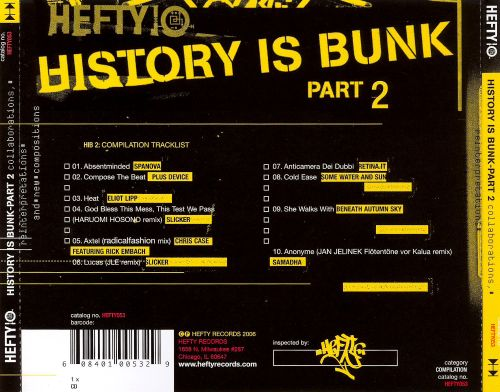 History Is Bunk, Vol. 2: Collaborations, Reinterpretations and Newcompositions [Hefty]