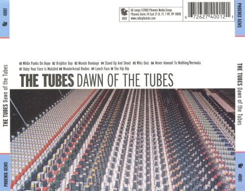 Dawn of the Tubes