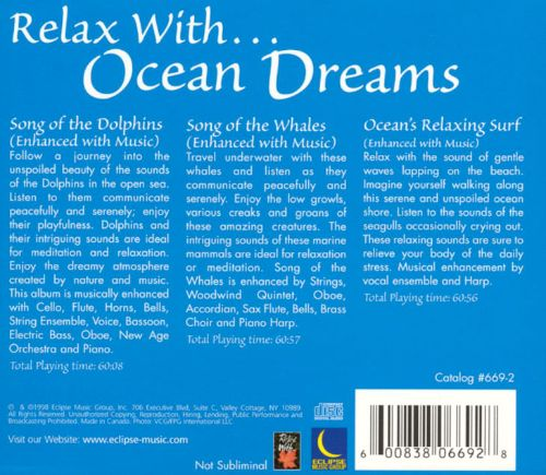 Relax with...Ocean Dreams: Song of the Whales/Relaxing Ocean Surf/Song of the Dolphins