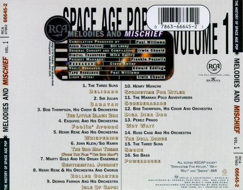 History of Space Age Pop, Vol. 1: Melodies and Mischief