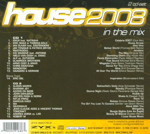 House 2008 in the mix various artists songs reviews for House music 2008