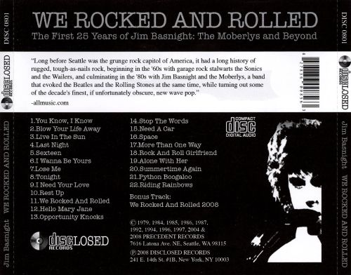 We Rocked and Rolled: The First 25 Years of Jim Basnight: The Moberlys and Beyond