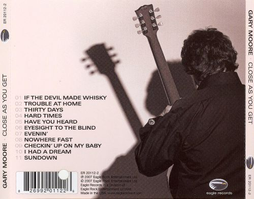 Gary Moore - If The Devil Made Whisky (Close As You Get)2007