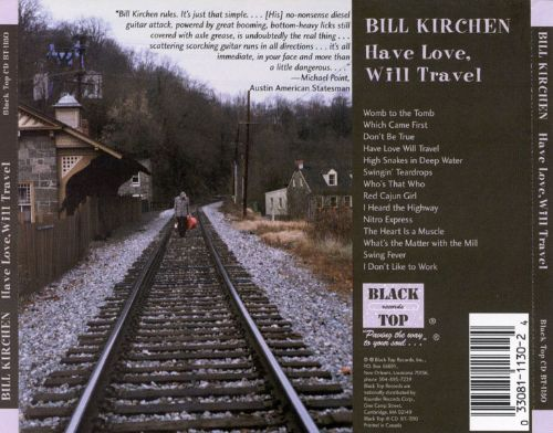 have love will travel bill kirchen songs reviews. Black Bedroom Furniture Sets. Home Design Ideas