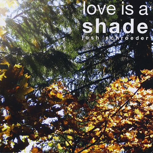 Love Is a Shade