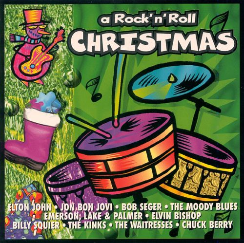 A Rock N Roll Christmas Various Artists Songs