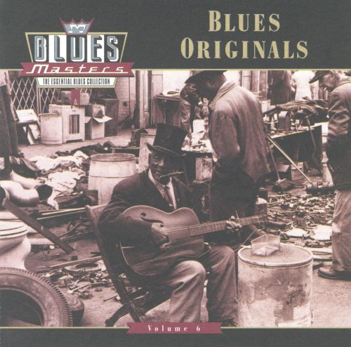 Blues Masters, Vol. 6: Blues Originals