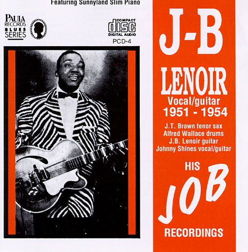 J B Lenoir And His African Hunch Rhythm I Sing Um The Way I Feel I Feel So Good
