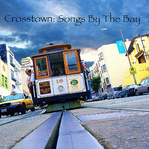 Crosstown: Songs by the Bay