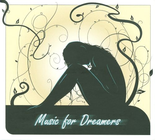 Music for Dreamers