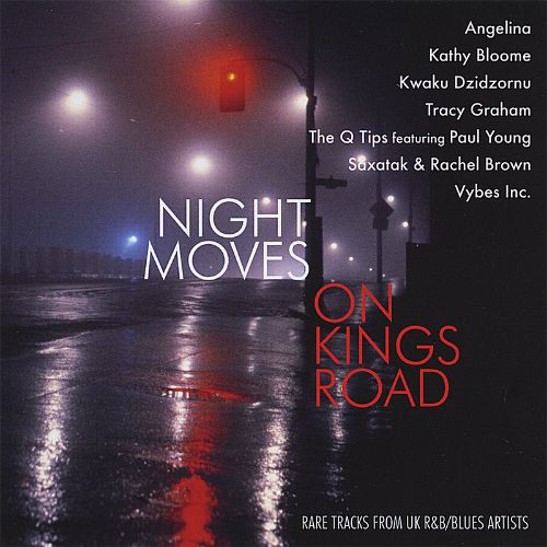 Night Moves on Kings Road