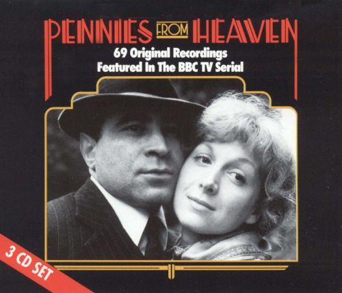 Pennies from Heaven [3CD BBC TV Soundtrack]