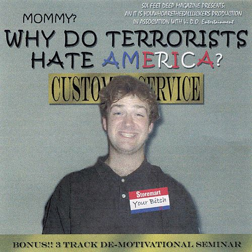 De-Motivational: Mommy? Why Do Terrorists Hate America?