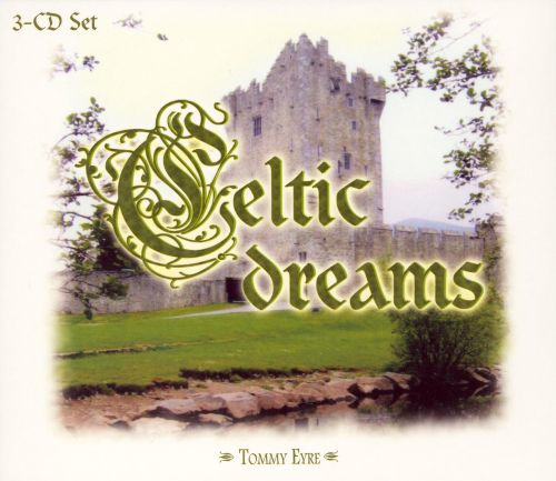 Celtic Dreams [Brentwood]