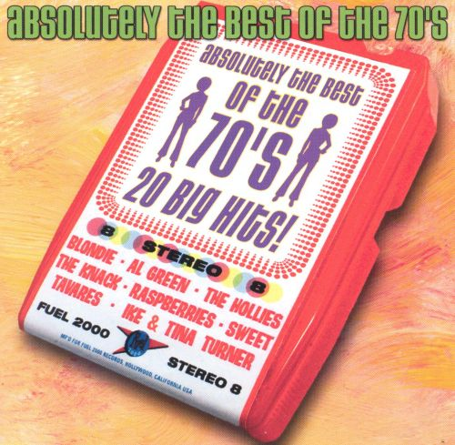 Absolutely the Best of the 70's: 20 Big Hits