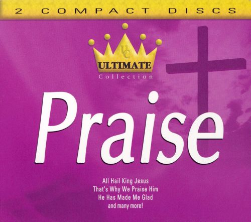 Ultimate Collection: Praise