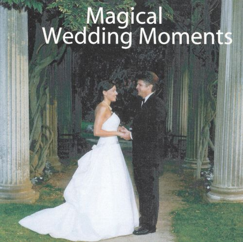 Magical Wedding Moments